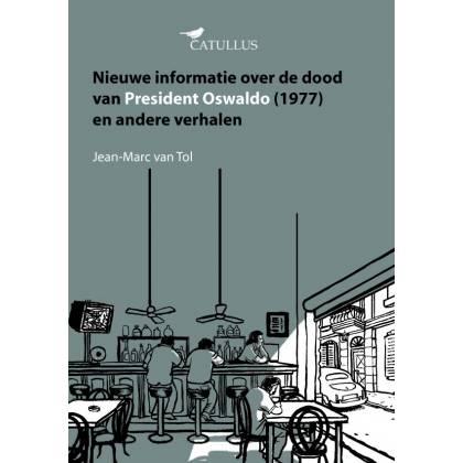 Nieuwe informatie over de dood van President Oswaldo (1977)