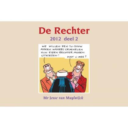 De Rechter 2012 deel 2