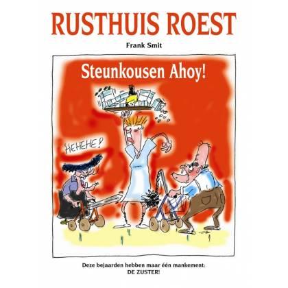 Rusthuis Roest 1: Steunkousen ahoy!