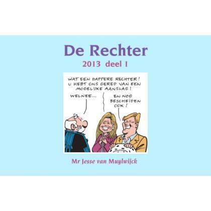 De Rechter 2013 deel 1